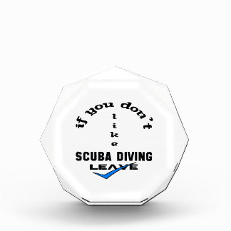 If you don't like Scuba Diving Leave Award