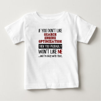 If You Don't Like Search Engine Optimization Cool Shirt