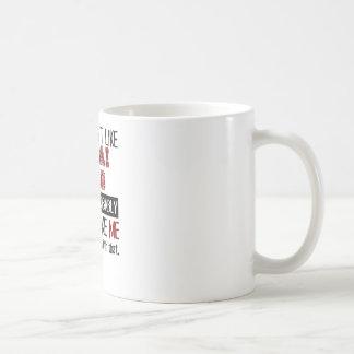 If You Don't Like Shuai Jiao Cool Classic White Coffee Mug
