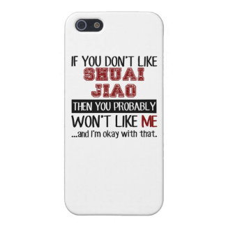 If You Don't Like Shuai Jiao Cool iPhone SE/5/5s Case