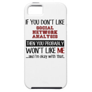 If You Don't Like Social Network Analysis Cool iPhone 5 Cover
