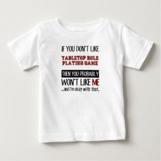 If You Don't Like Tabletop Role Playing Game Cool Baby T-Shirt