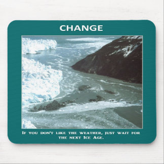 if-you-dont-like-the-weather-just-wait-for-the mousepads