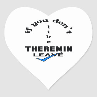 If you don't like Theremin Leave Heart Sticker