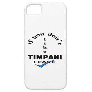 If you don't like Timpani Leave iPhone SE/5/5s Case