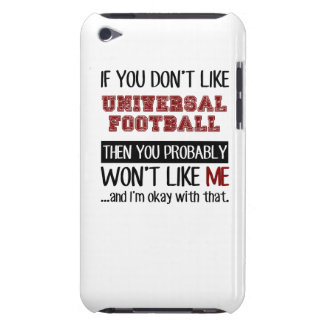 If You Don't Like Universal Football Cool Case-Mate iPod Touch Case
