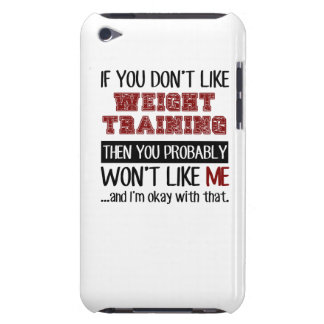 If You Don't Like Weight Training Cool Barely There iPod Case