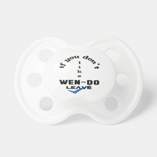 If you don't like Wen-Do Leave Pacifier