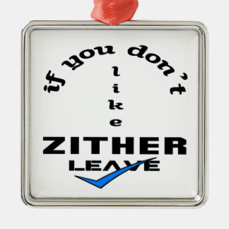 If you don't like Zither Leave Metal Ornament