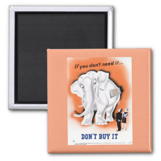 If you don't need it... Don't buy it 2 Inch Square Magnet