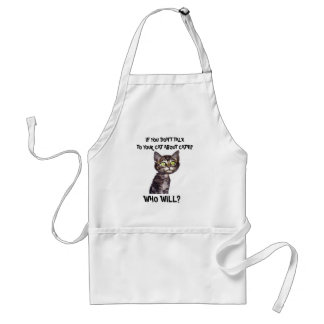 If you don't talk to your cat about catnip adult apron