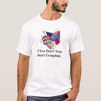 If You Don't Vote Don't Complain Unisex Shirt