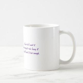 If You Don't Want It Bad Enough - Mug