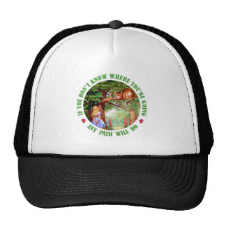IF YOU DON'T WHERE YOU'RE GOING, ANY PATH WILL DO TRUCKER HAT