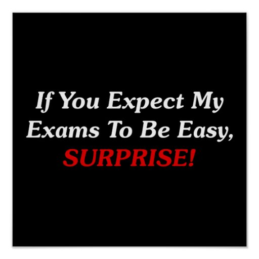 If You Expect My Exams To Be Easy, SURPRISE! Poster