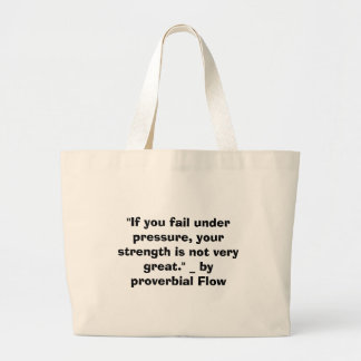 If you fail under pressure large tote bag