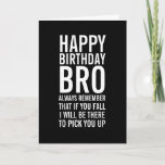 """If You Fall Bro Funny Happy Birthday Card<br><div class=""""desc"""">Remind them just how special a friend they have in you with this funny birthday card. A Happy Birthday card in black and white with bold,  modern typography. .</div>"""