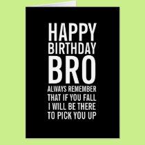 If You Fall Bro Funny Happy Birthday Card