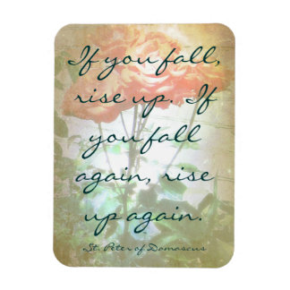 If You Fall, Rise Up Quote Roses Magnet