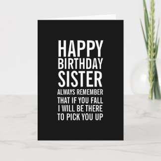 If You Fall Sister Funny Happy Birthday Card