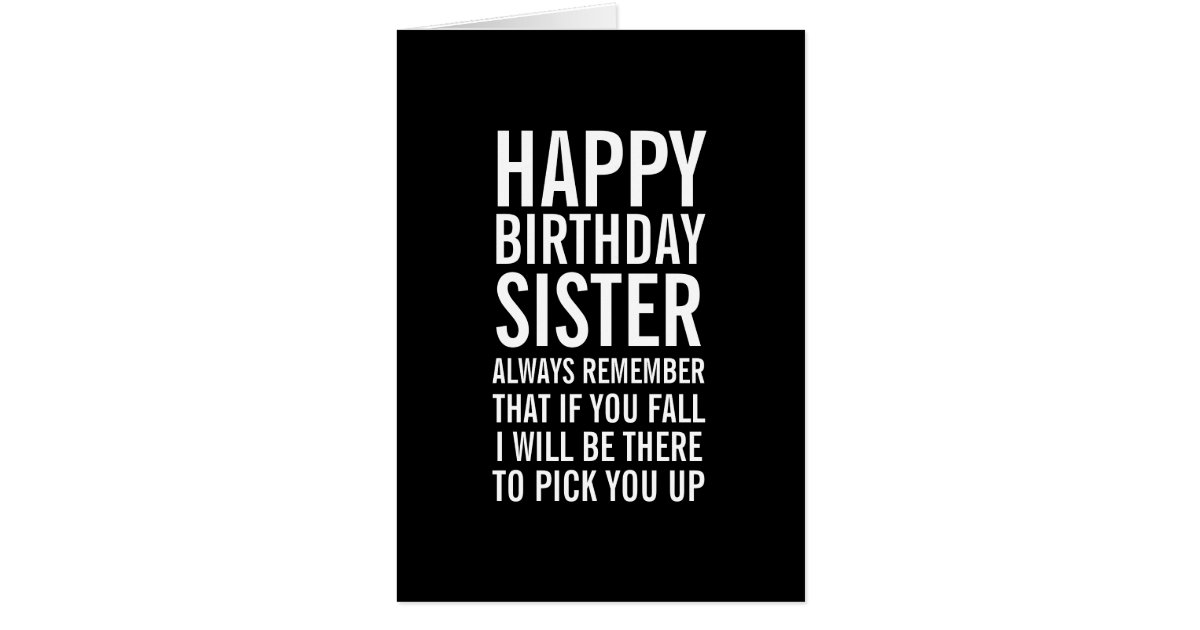 If You Fall Sister Funny Happy Birthday Card Zazzle Com