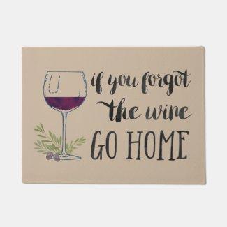 If You Forgot the Wine, Go Home Watercolor Doormat 18