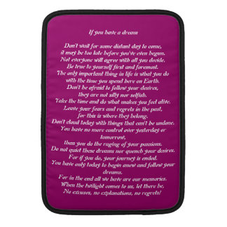 If you have a dream poem Theme Mac Book Sleeves MacBook Air Sleeves