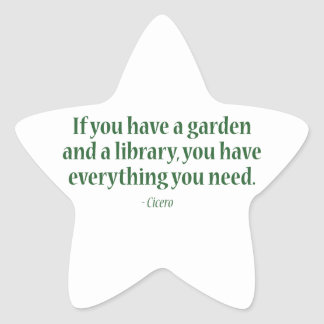 If You Have A Garden & A Library Star Sticker