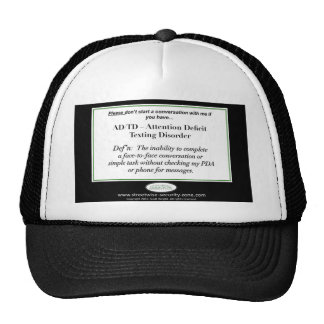 If you have Attention Deficit Texting Disorder... Trucker Hat