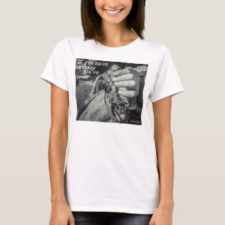 """""""If You Have No Scars"""" Wms. T-Shirt"""