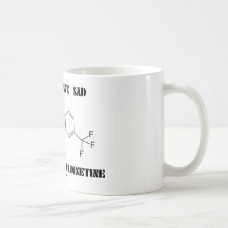 If You Have SAD You May Be On Fluoxetine Coffee Mugs