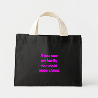 If You Knew My Family - Pink Canvas Bags