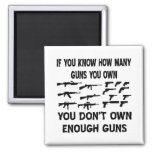 If You Know How Many Guns You Own You Don't Own Magnet