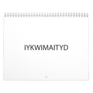 If You Know What I Mean And I Think You Do ai Wall Calendars