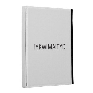 If You Know What I Mean And I Think You Do.ai iPad Folio Covers