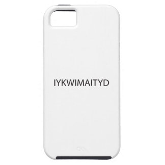 If You Know What I Mean And I Think You Do.ai iPhone 5 Case