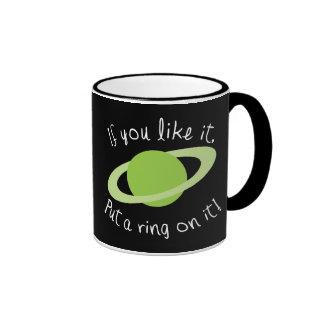If You Like it Put a Ring on it! Ringer Mug