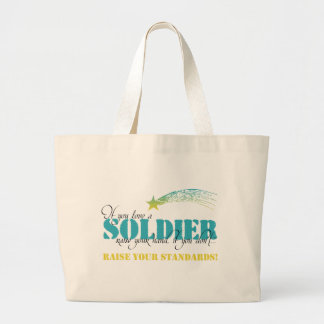 If you love a soldier raise your hand tote bags