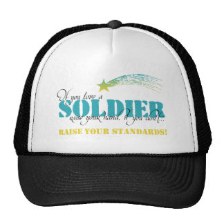 If you love a soldier raise your hand trucker hat