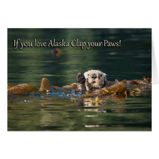 If You Love Alaska Clap Your Paws Stationery Note Card