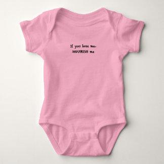 If you love me...NOURISH me Baby Bodysuit