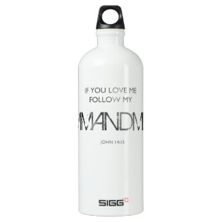 If You Love Me Water Bottle