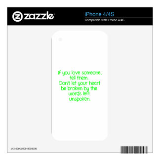IF YOU LOVE SOMEONE TELL THEM DON'T LET YOUR HEART DECALS FOR THE iPhone 4