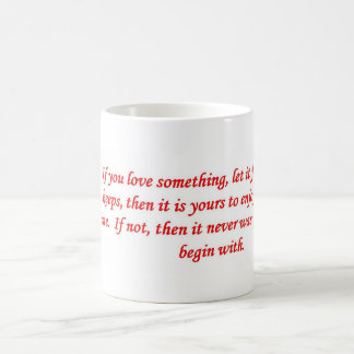if-you-love-something-let-it-freeze coffee mugs