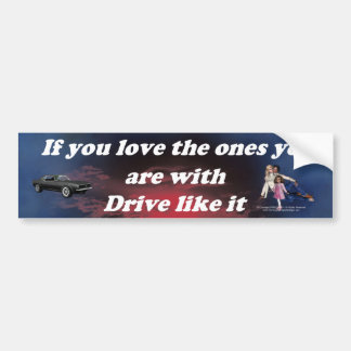 If_You_Love_the_Ones_blue_red_cloud Bumper Sticker
