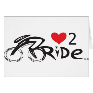 IF YOU LOVE TO  RIDE !!!! Let the world !!!!!!! Cards