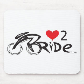 IF YOU LOVE TO  RIDE !!!! Let the world !!!!!!! Mouse Pad