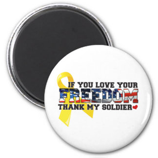 If you love your Freedom thank my Soldier Magnet