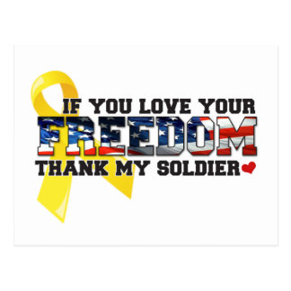 If you love your Freedom thank my Soldier Postcard