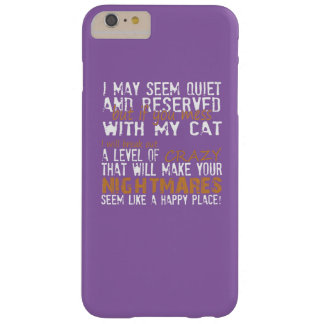 IF YOU MESS WITH CAT BARELY THERE iPhone 6 PLUS CASE